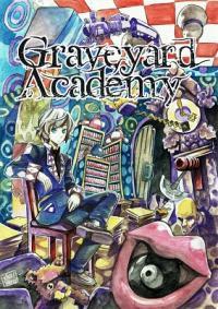 Graveyard Academy