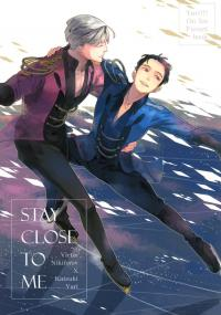 Stay Close to Me - Yuri on Ice dj